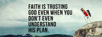 Faith Is Trusting God