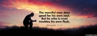 The Merciful Man Does Good For His Own Soul