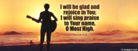I Will Be Glad And Rejoice In You