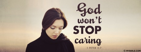 God Won't Stop Caring