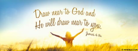 James 4 8 Nkjv Draw Near To God Facebook Cover Photo My Bible