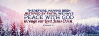 Therefore, having been justified by faith, we...