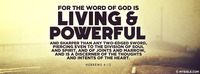 For the word of God is living and powerful and...