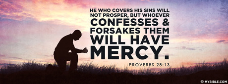 He who covers his sins will not prosper, but... - Facebook Cover Photo - My  Bible