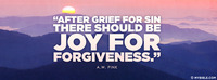 """After grief for sin there should be joy for..."