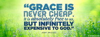 Grace is Never Cheap