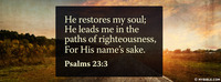 He Restores and Leads Us Into Righteousness