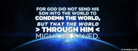 The World Through Him Might Be Saved