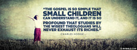 The Gospel is So Simple That Small Children Can Understand It