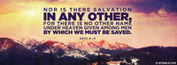 There Is Salvation In No Other Name