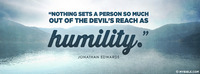 Humility Sets You Out of The Devil's Reach