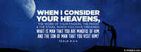 When I Consider Your Heavens