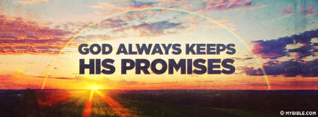 God Always Keeps His Promise.
