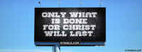 What's Done For Christ Will Last.