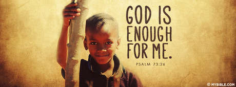 God Is Enough For Me.