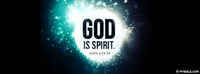 God Is Spirit.