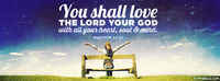 Love The Lord Your God With All Your Heart.