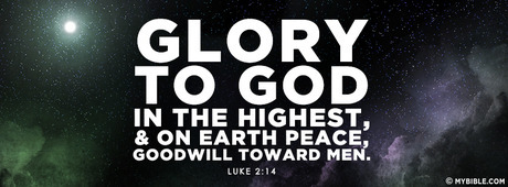 Glory to God in the highest, and on earth...