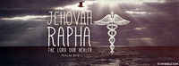 Jehovah Rapha - The Lord Our Healer.
