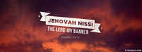 Jehovah Nissi, The Lord Is My Refuge, Banner.