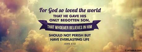 John 316 Nkjv For God So Loved The World Facebook Cover Photo