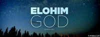 Elohim - God, Judge, Creator - Names Of God