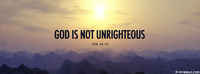 God Is Not Unrighteous.