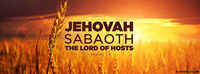 Jehovah Sabaoth - The Lord Of Hosts - Names Of God