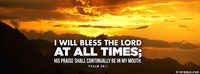 I Will Bless The Lord.