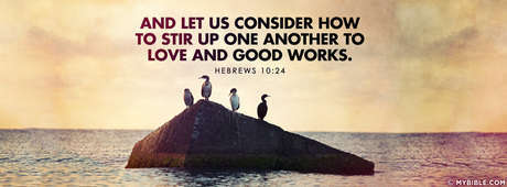 Stir Up Love And Good Works.
