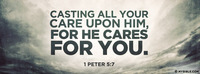 Casting All Your Care Upon Him
