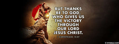 Victory Through Our Lord Jesus Christ.
