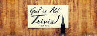 God Is Not Trivial