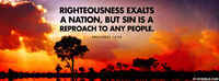 Righteousness Exalts A Nation