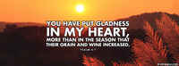 You Have Put Gladness In My Heart