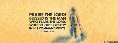 Blessed Is The Man Who Fears The Lord