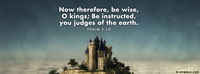 Be Wise, O Kings