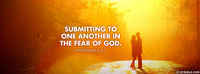 Submitting To One Another In The Fear Of God