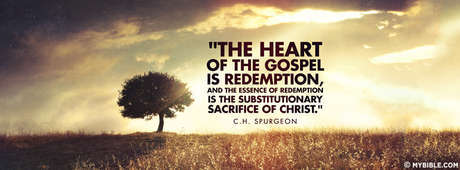 The Heart Of The Gospel Is Redemption