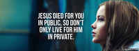 Live For Him Publicly
