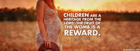 Children Are A Heritage From The Lord