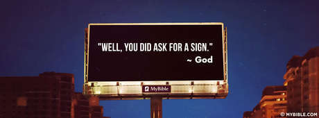 You Did Ask For A Sign