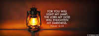 The Lord My God Will Enlighten My Darkness