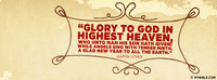 """Glory to God in the highest heaven, who unto..."