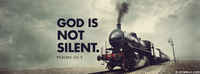 God Is Not Silent.