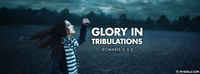 Glory In Tribulations