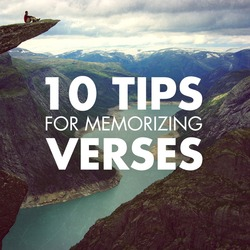 10 Tips for Memorizing Verses
